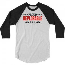 Proud Deplorable American 3/4 Sleeve Shirt | Artistshot