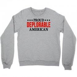 Proud Deplorable American Crewneck Sweatshirt | Artistshot