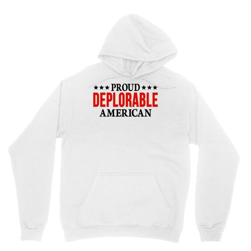 Proud Deplorable American Unisex Hoodie | Artistshot