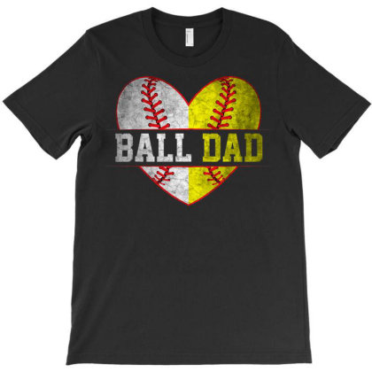 Ball Dad Soft.ball  Ba.se.ball For Men Father Day T Shirt T-shirt Designed By Time5803