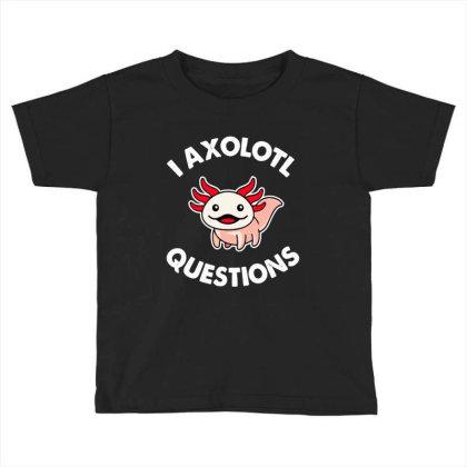 Axolotl Gift Toddler T-shirt Designed By Tht