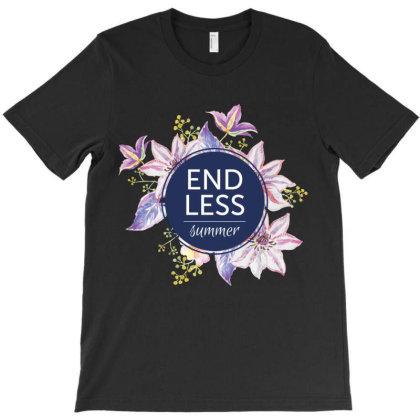 Endless, Summer, Flowers T-shirt Designed By Estore