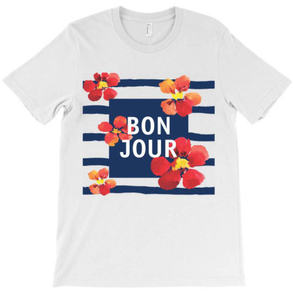 Bonjour, Flowers T-shirt Designed By Estore