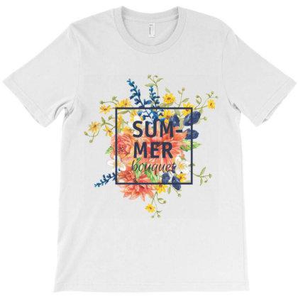 Summer Bouquet, Flowers T-shirt Designed By Estore