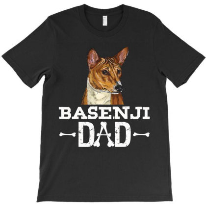Basenji Dad T Shirt Dog Lover Father's Day Gift T-shirt Designed By Time0205