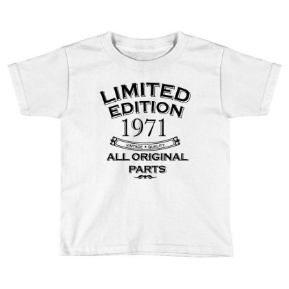 Present Fifty Limited Edition Year 1971 Toddler T-shirt Designed By Jamiejflores