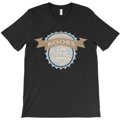 Trademark, Koors, Fun Is The Summer T-shirt Designed By Estore