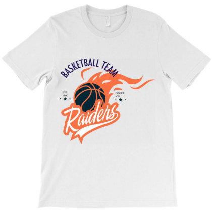 Basketball Team, Raiders T-shirt Designed By Estore