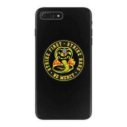 cobra kai   strike first   strike hard   no mercy iPhone 7 Plus Case   Artistshot