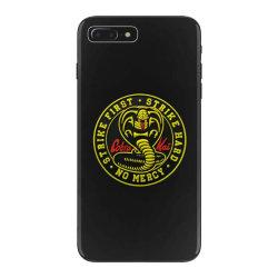 cobra kai,   strike first,   strike hard,   no mercy, iPhone 7 Plus Case | Artistshot
