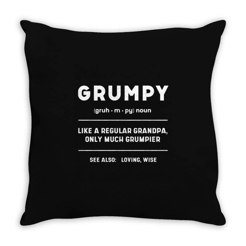 Grumpy Like A Regular Grandpa - Fathers Day Gift Throw Pillow | Artistshot