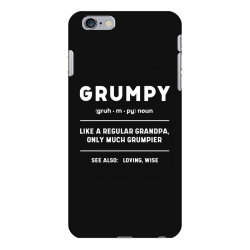 Grumpy Like A Regular Grandpa - Fathers Day Gift iPhone 6 Plus/6s Plus Case | Artistshot