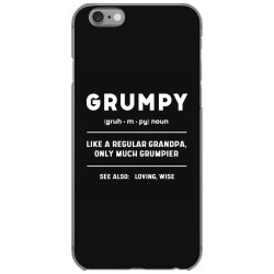 Grumpy Like A Regular Grandpa - Fathers Day Gift iPhone 6/6s Case | Artistshot