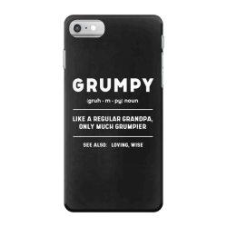 Grumpy Like A Regular Grandpa - Fathers Day Gift iPhone 7 Case | Artistshot