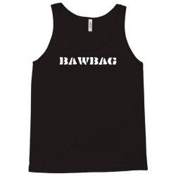 bawbag Tank Top | Artistshot