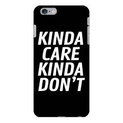 kinda care iPhone 6 Plus/6s Plus Case   Artistshot