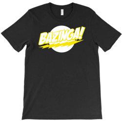 bazinga T-Shirt | Artistshot
