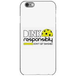 drink responsibly dont get smashed iPhone 6/6s Case | Artistshot
