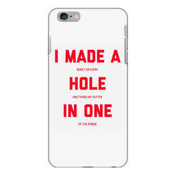 i made a bogey on every hole and threw putter in one iPhone 6 Plus/6s Plus Case | Artistshot