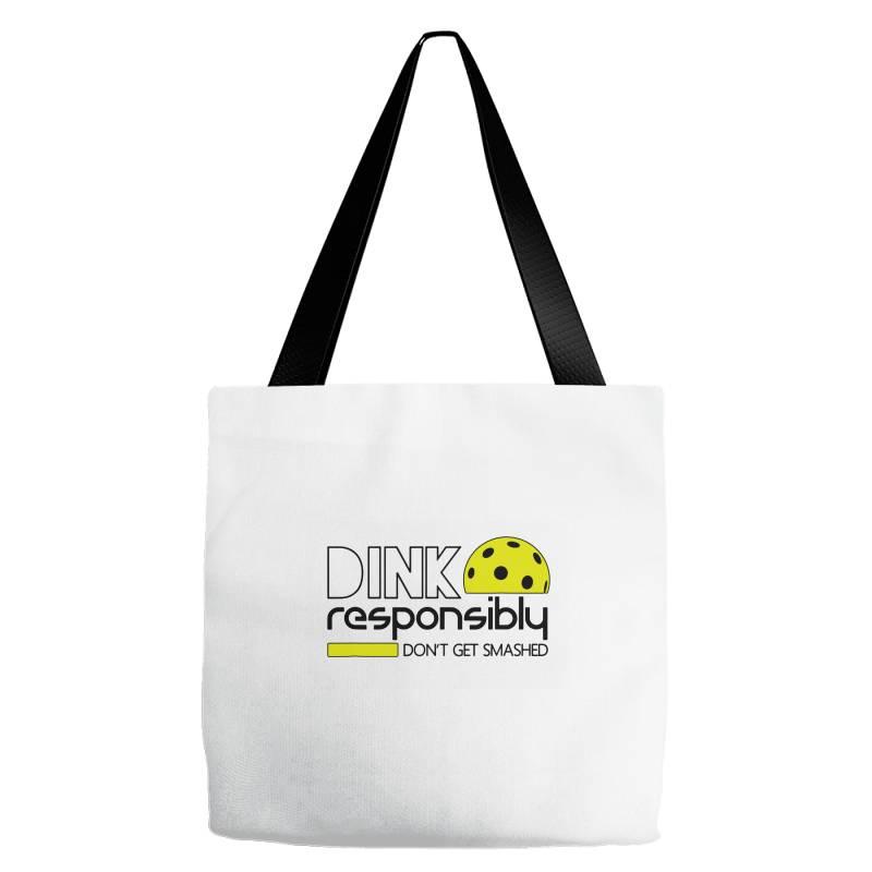 Drink Responsibly Dont Get Smashed Tote Bags | Artistshot