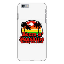 the only bs i need is beers and sunshine iPhone 6 Plus/6s Plus Case | Artistshot