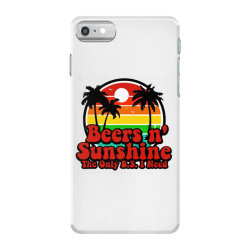 the only bs i need is beers and sunshine iPhone 7 Case | Artistshot