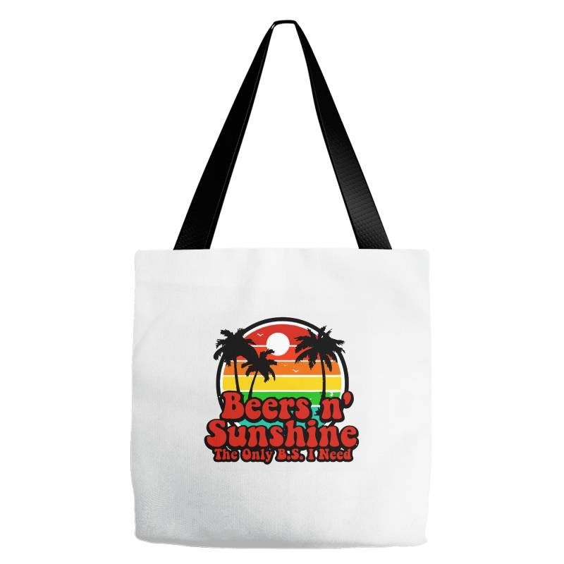 The Only Bs I Need Is Beers And Sunshine Tote Bags | Artistshot
