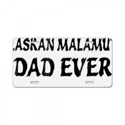 best alaskan malamute dad ever tshirt License Plate | Artistshot