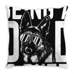 being a dad is ruff german shepherd pup dad t shirt Throw Pillow | Artistshot
