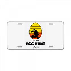let the egg hunt begin easter License Plate | Artistshot