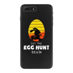 let the egg hunt begin easter iPhone 7 Plus Case | Artistshot