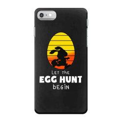 let the egg hunt begin easter iPhone 7 Case | Artistshot