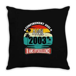 confinement 2021 april 2003 18 ans d'excellence Throw Pillow | Artistshot