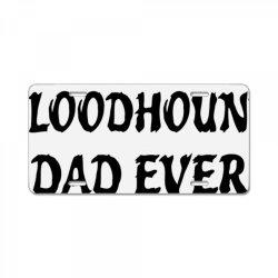 best bloodhound dad ever tshirt License Plate | Artistshot