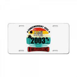 confinement 2021 april 2003 18 ans d'excellence License Plate | Artistshot