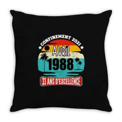 confinement 2021 april 1988 33 ans d'excellence Throw Pillow | Artistshot