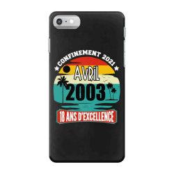 confinement 2021 april 2003 18 ans d'excellence iPhone 7 Case | Artistshot