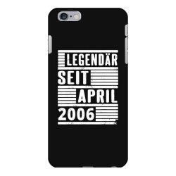 legendär seit april 2006 iPhone 6 Plus/6s Plus Case | Artistshot