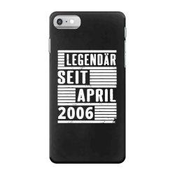 legendär seit april 2006 iPhone 7 Case | Artistshot