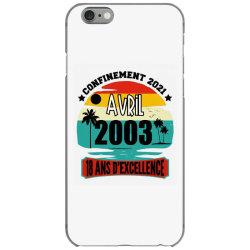 confinement 2021 april 2003 18 ans d'excellence iPhone 6/6s Case | Artistshot
