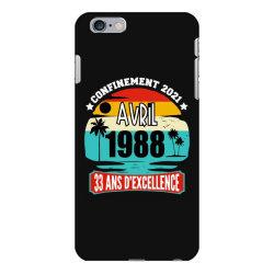 confinement 2021 april 1988 33 ans d'excellence iPhone 6 Plus/6s Plus Case | Artistshot