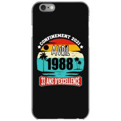 confinement 2021 april 1988 33 ans d'excellence iPhone 6/6s Case | Artistshot