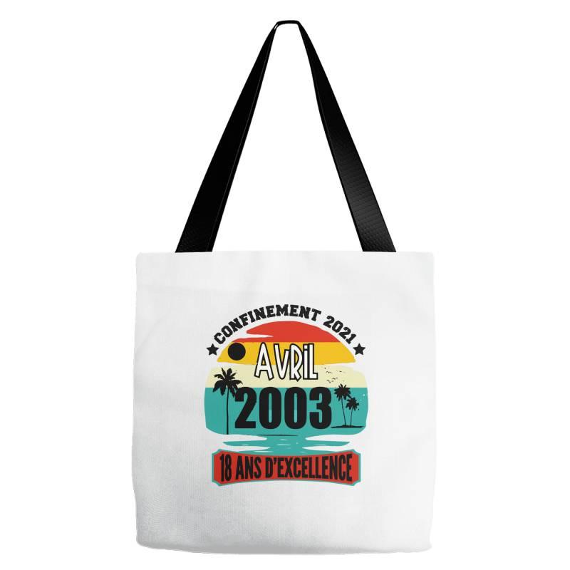 Confinement 2021 April 2003 18 Ans D'excellence Tote Bags | Artistshot