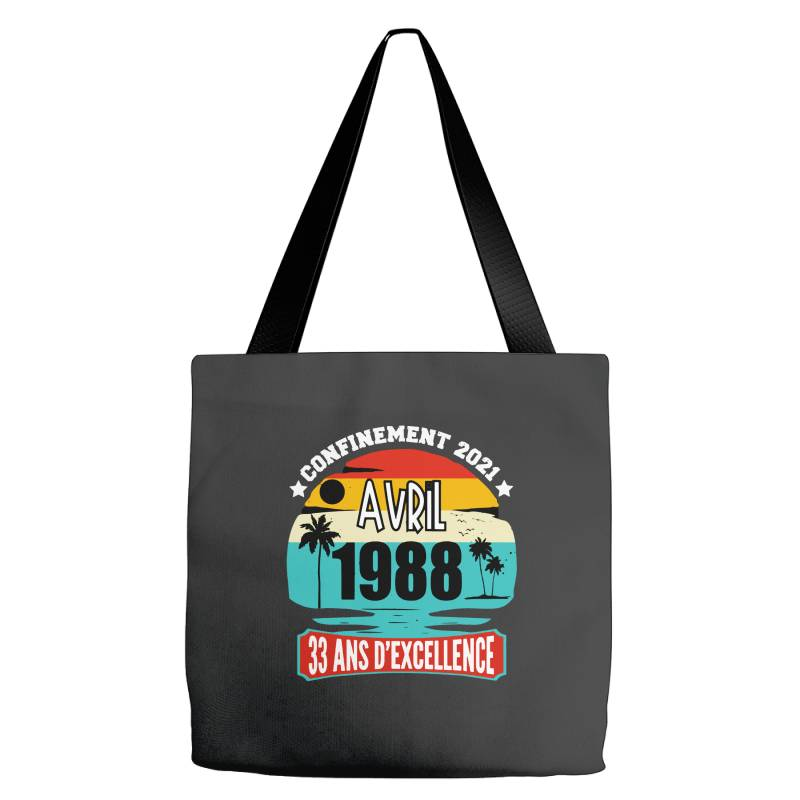 Confinement 2021 April 1988 33 Ans D'excellence Tote Bags | Artistshot