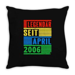 legendär seit april 2006 Throw Pillow | Artistshot