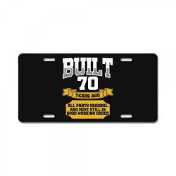 built 70th birthday License Plate | Artistshot