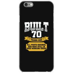 built 70th birthday iPhone 6/6s Case | Artistshot