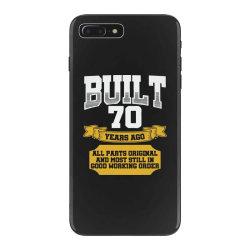 built 70th birthday iPhone 7 Plus Case | Artistshot