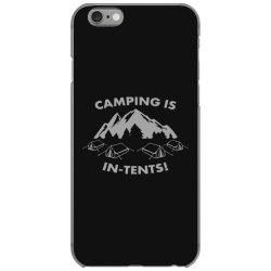 camping is in tents intents iPhone 6/6s Case | Artistshot