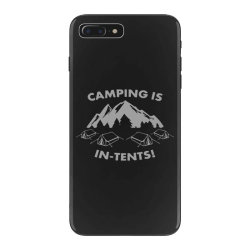 camping is in tents intents iPhone 7 Plus Case | Artistshot